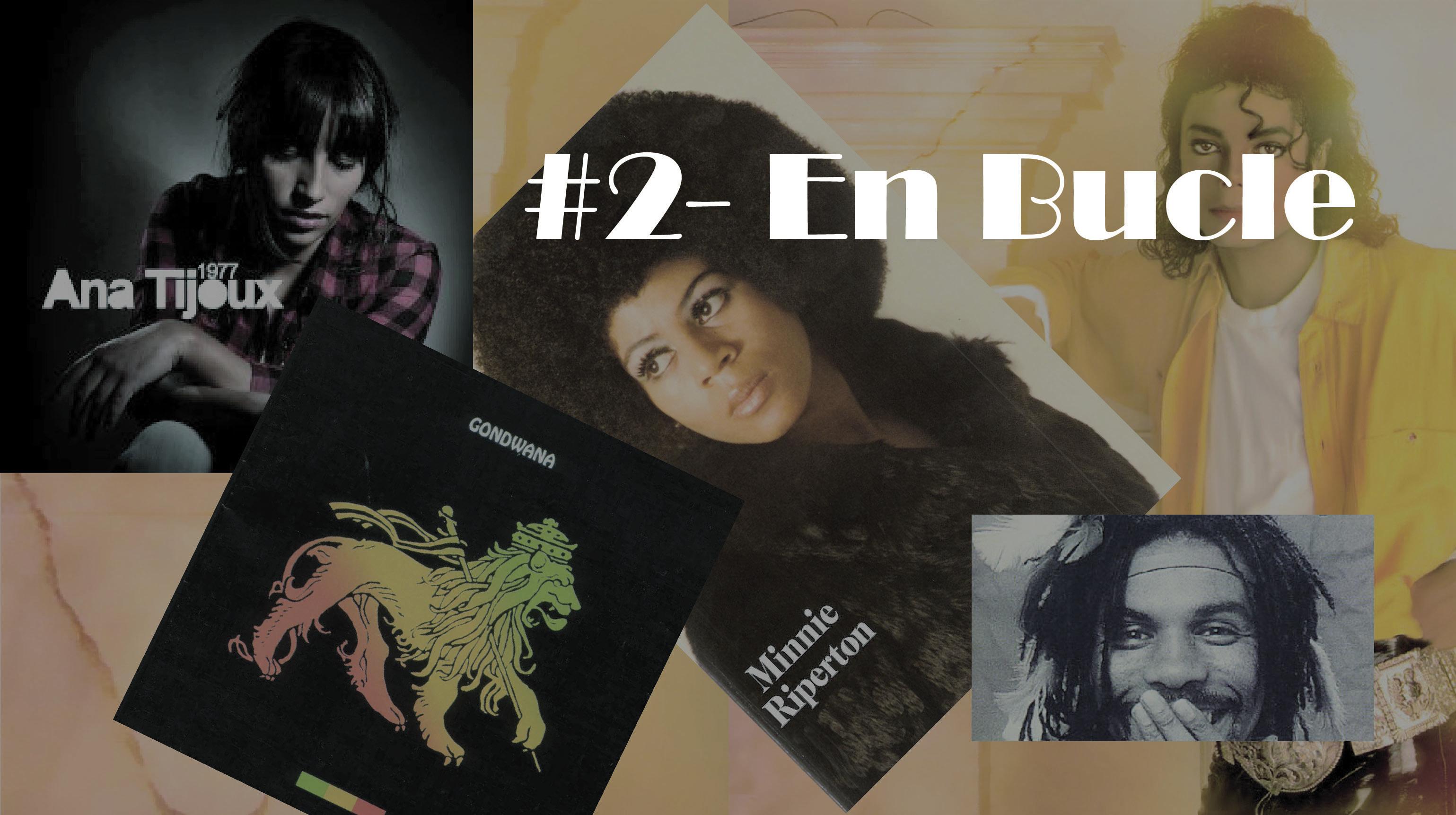 Playlist #2 – En Bucle