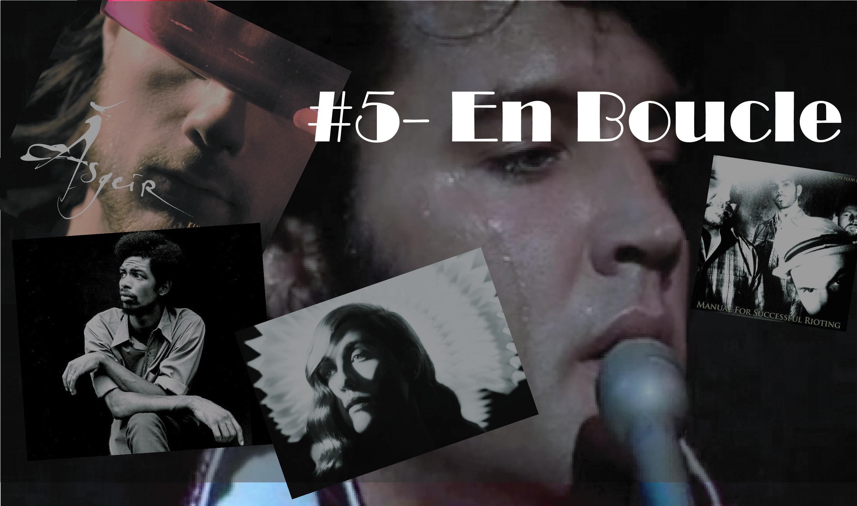 Playlist #5 – En Boucle