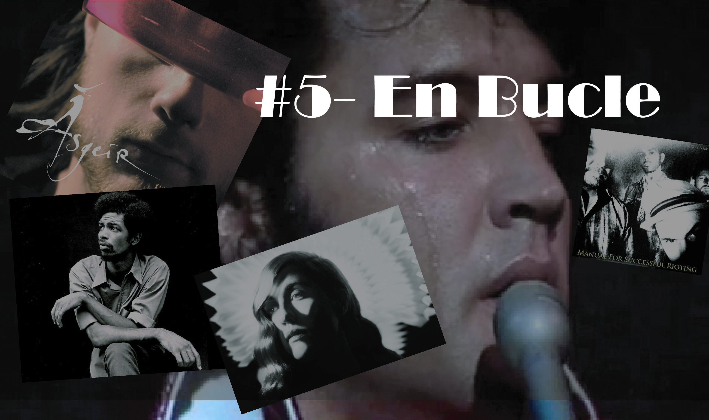 Playlist #5 – En Bucle