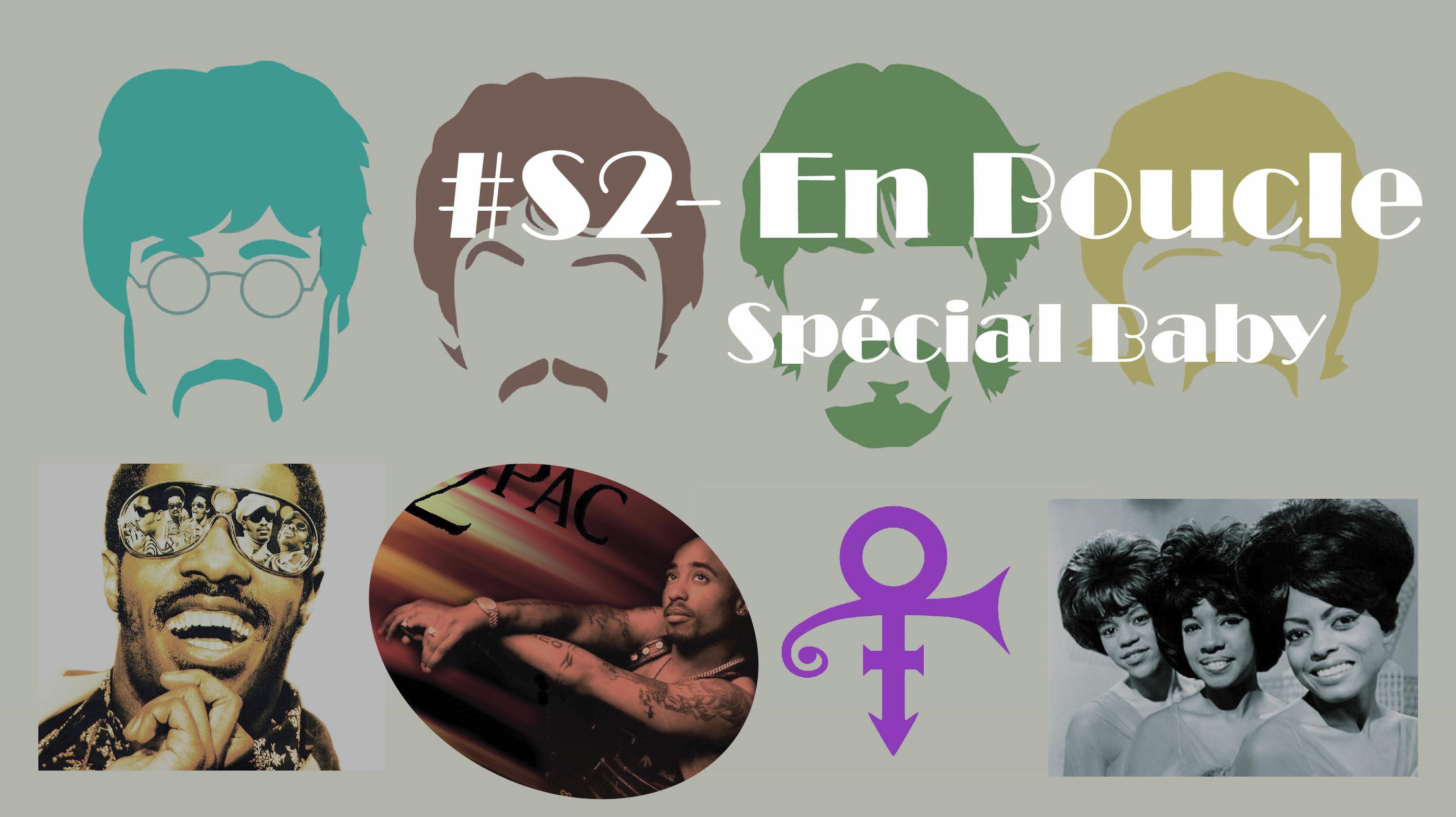 Playlist #S2 – En Boucle Spécial Baby