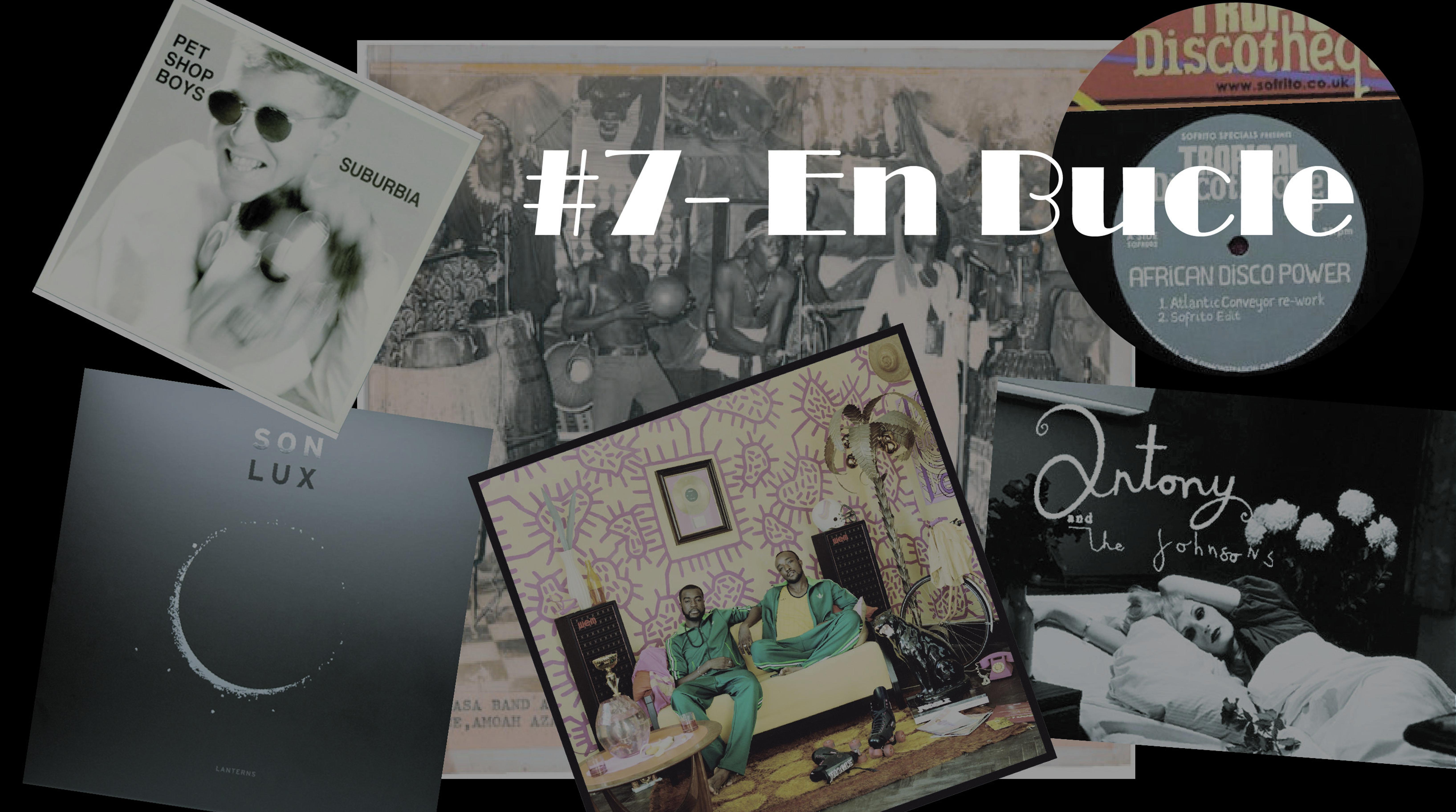 Playlist #7 – En Bucle