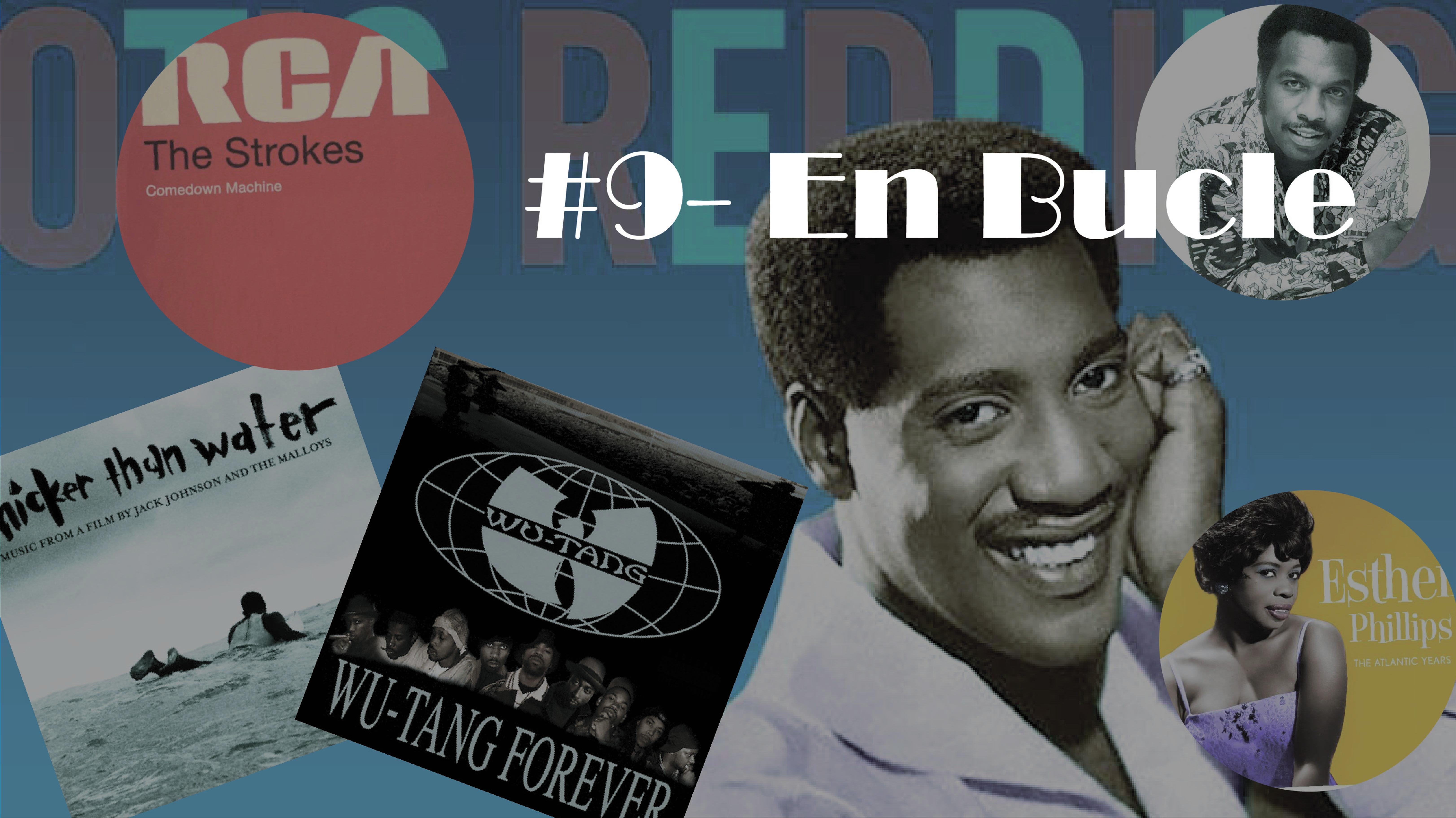 Playlist #9 – En Bucle (con anecdotas)