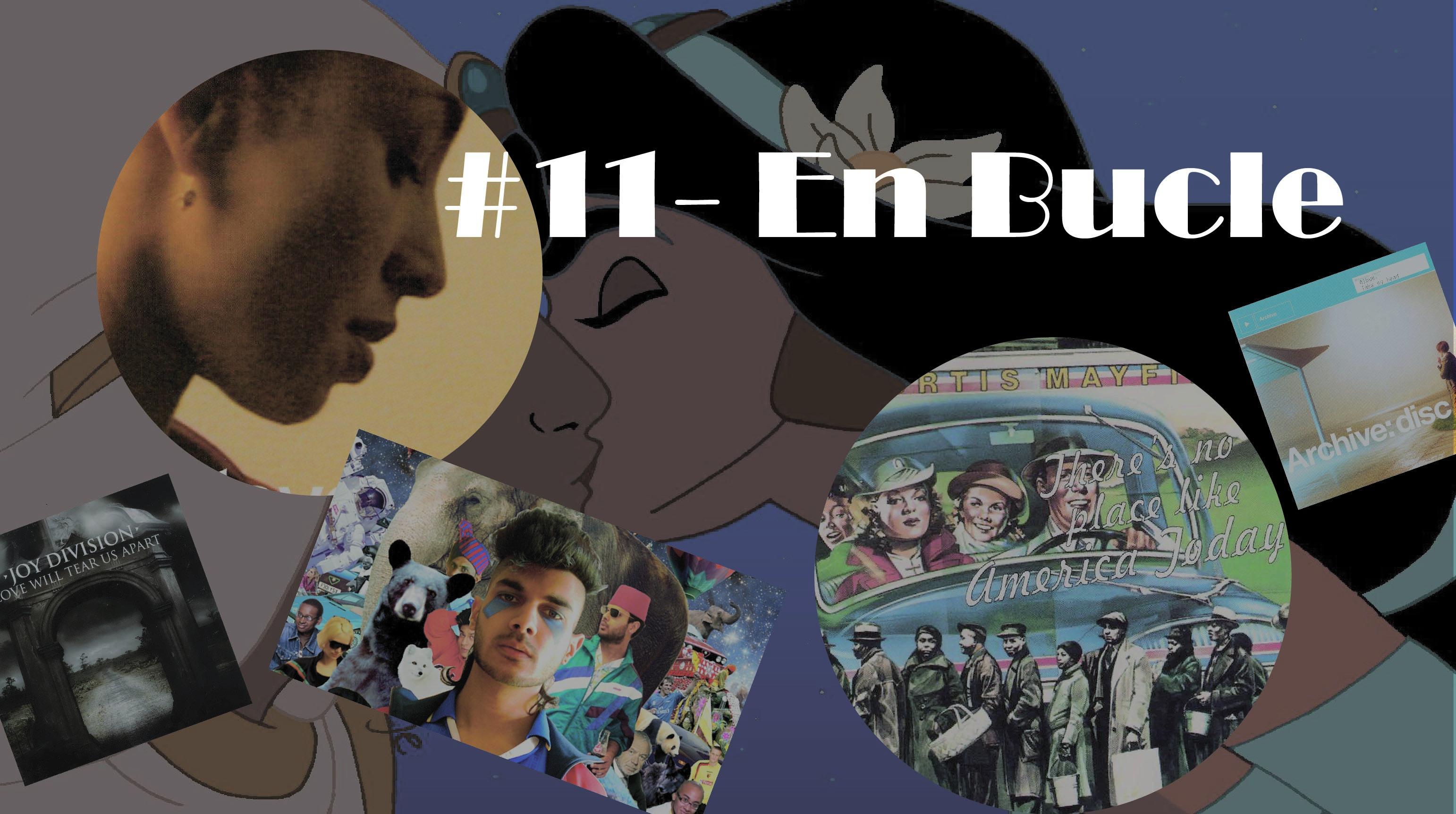 #Playlist 11 – En Bucle (con anecdotas)