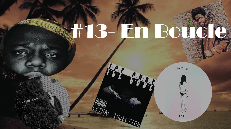 Playlist #13 (avec anecdotes)