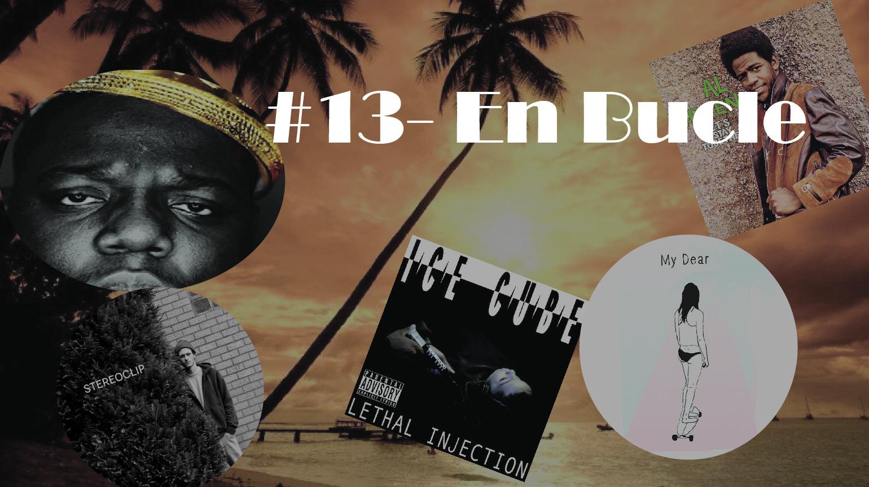 Playlist #13 (con anecdotas)
