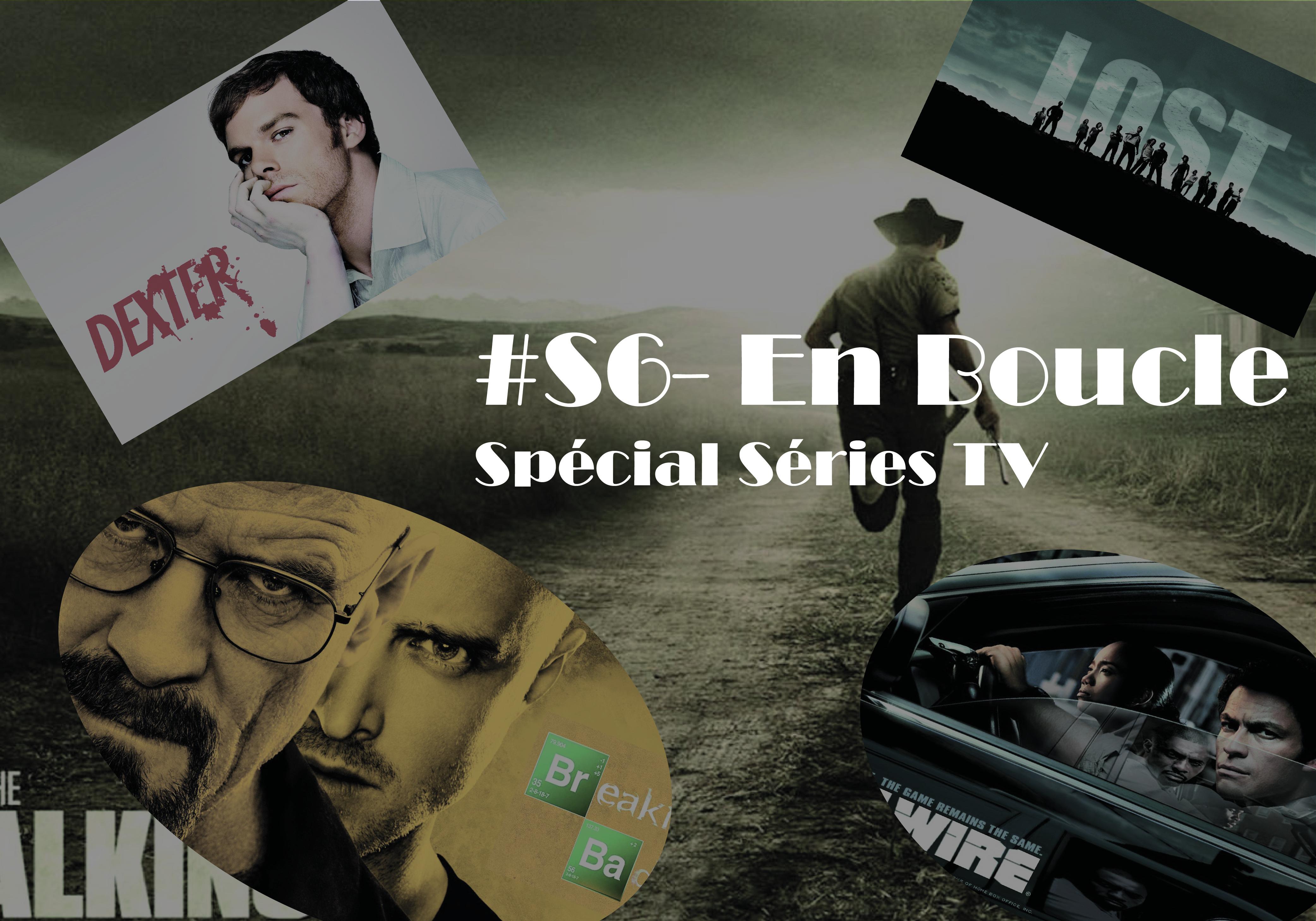 Playlist #S6 – En Boucle Spécial Séries TV (avec anecdotes)