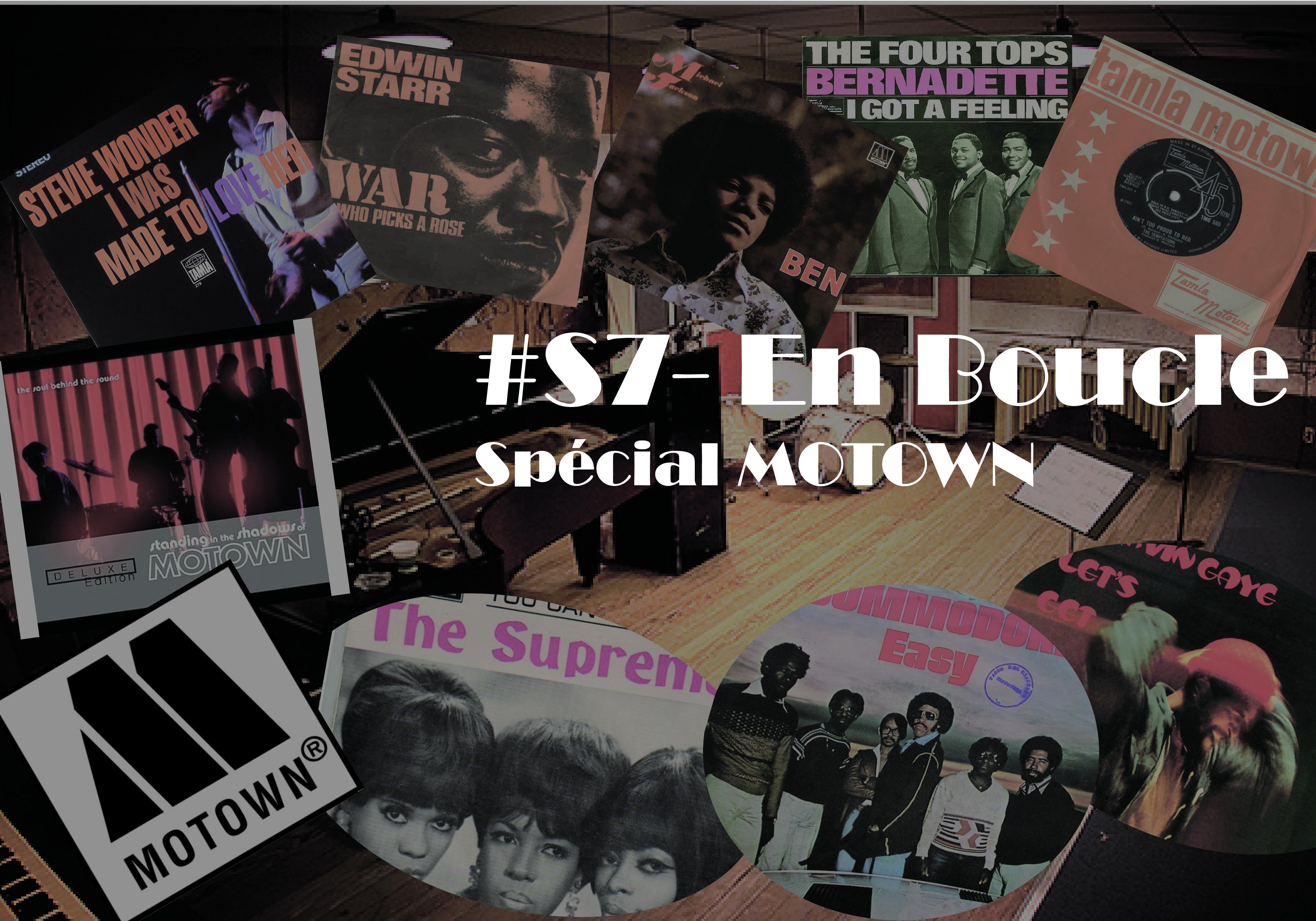 Playlist #S7 – En Boucle Spécial Motown (avec anecdotes)