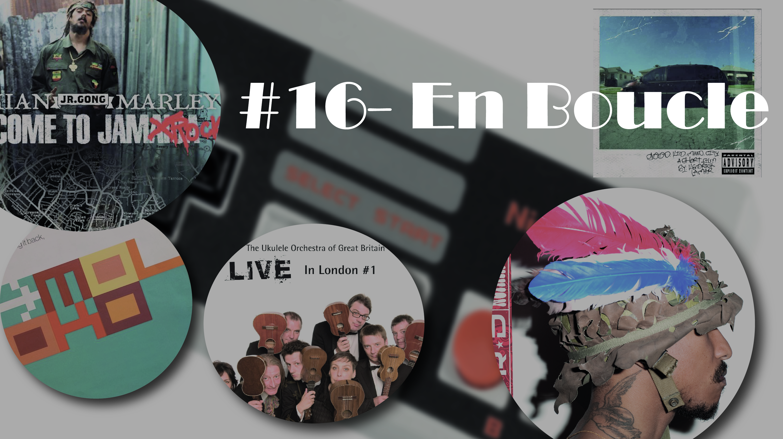 Playlist #16 (avec anecdotes)